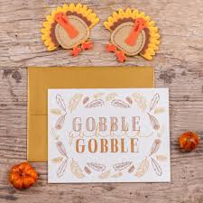 thanksgiving greeting pictures gobble gobble thanksgiving greeting card