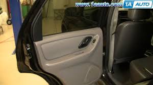 Ford Escape Accessories - how to install replace remove rear door panel ford escape 01 07