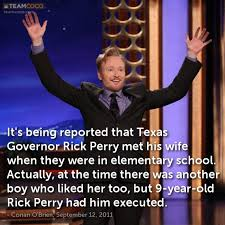 Rick Perry Meme - joke it s being reported that texas governor rick perry conan