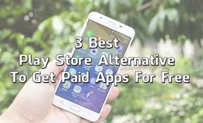 paid apps for free android 3 best play store alternative to get paid apps for free trick xpert