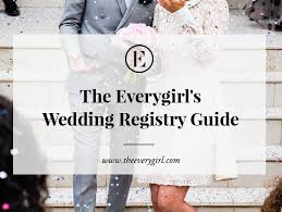 common places for wedding registries the everygirl s wedding registry guide the everygirl