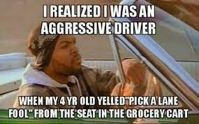 Old Language Meme - aggressive driving language