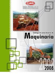 costos cmic catalogo de costos horarios de maquinaria 2008