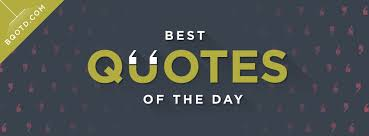 best quotes of the day home