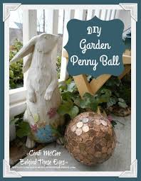 Diy Garden Crafts - diy penny balls for your garden hometalk
