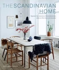 scandinavian homes interiors the scandinavian home interiors inspired by light niki