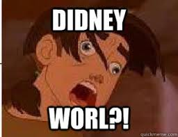 Didney Worl Meme - didney wurl 55567586 added by grimmwaters at didney worl