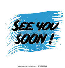see u soon see you soon stock images royalty free images vectors