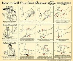 how to roll up your shirt sleeves the art of manliness