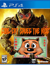 Cool Cat Meme - cool cat saves the kids the videogame doom 2016 cover art