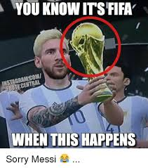Central Meme - you know its fifa central when this happens sorry messi fifa