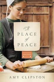 A Place Book A Place Of Peace A Novel Kauffman Amish Bakery Series