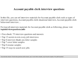 Accounts Payable Clerk Resume Sample by Account Payable Clerk Interview Questions 1 638 Jpg Cb U003d1409437185