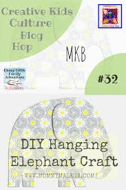 creative kids culture blog hop 32 hanging elephant craft