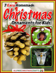Christmas Ornaments Crafts Easy by 417 Best Christmas Crafts For Kids Images On Pinterest Christmas