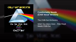 Led Zeppelin Comfortably Numb Comfortably Numb Chill Vocal Version Youtube