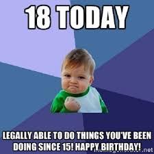 Birthday Wishes Meme - 18th happy birthday meme birthday wishes pinterest happy