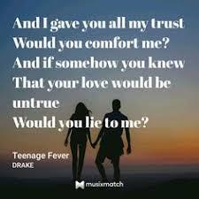 Comfort Me Lyrics Drake Teenage Fever Lyrics And Quotes That U0027s Just How I Feel When