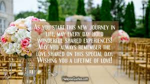 wedding quotes lifes journey as you start this new journey in may every day hold