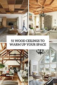 Ceilings Ideas by 51 Cozy Wood Ceiling Ideas To Warm Up Your Space Shelterness