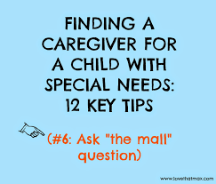 Resume For Caregiver Job by Love That Max Finding A Caregiver For A Child With Special Needs