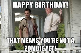 Walking Dead Birthday Meme - walking dead happy birthday meme google search happy birthday