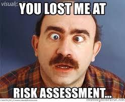 You Lost Me Meme - you lost me at risk assessment cross eyes meme generator