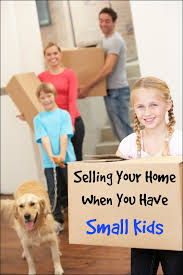 Selling House Selling Your House When You Have Kids Mess For Less