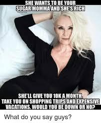 Sugar Momma Meme - 25 best memes about sugar momma sugar momma memes
