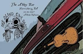 Blind Owl Band Upcoming Events U2013 The Blind Owl Band Abbey Bar Harrisburg Pa