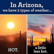 Arizona Memes - my reality can t wait for those 2 weeks of winter lol funny