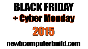amazon black friday presales black friday cyber monday 2015 pc builds and hardware sales