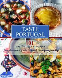 Soup Kitchen Menu Ideas Taste Portugal 101 Easy Portuguese Recipes Cookbook From Tia