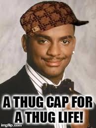 Cap Memes - thug cap thug life thug imgflip