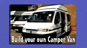 build your own camper van youtube