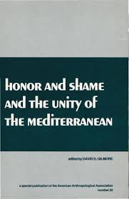 m iterran si e social david gilmore honor and shame and the unity of t bookzz org by