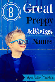 8 great preppy hellraiser names appellation mountain