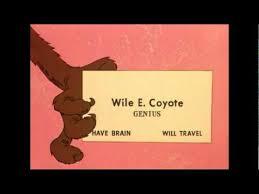 Wile E Coyote Meme - wile coyote genius youtube
