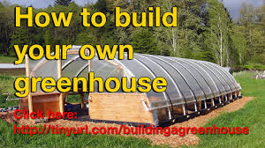 Greenhouse Plans by Big Greenhouse Building Plans Do It Yourself Youtube