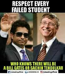 Bill Gates Memes - respect every failed student who knows there will be a bill gates