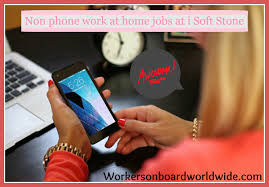 non phone work at home jobs at i soft stone