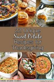 22 unique sweet potato recipes for thanksgiving holidaysmart