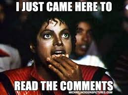 Came Meme - i just came here to read the comments deft communications