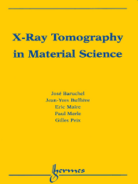 x ray tomography in material science tomography interferometry