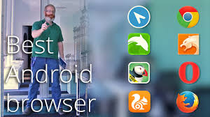 browser for android best browser for android skybirds