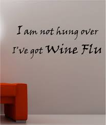wine flu quote wall art sticker vinyl kitchen bedroom ebay vinyl wine flu quote wall art sticker vinyl kitchen bedroom ebay