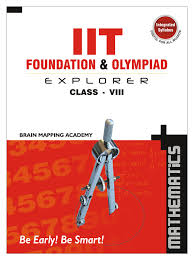 buy iit foundation u0026 olympiad explorer class 8 maths book