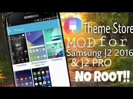 samsung galaxy j2 mobile themes free download theme store mod for samsung galaxy j2 2016 j2 pro no root required