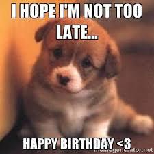 Cute Birthday Meme - 20 best happy belated birthday memes sayingimages com