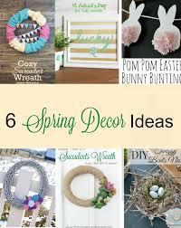 diy spring decorating ideas 6 beautiful diy spring décor ideas momhomeguide com